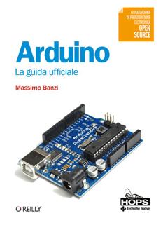 Arduino La Guida Ufficiale Massimo Banzi Pdf